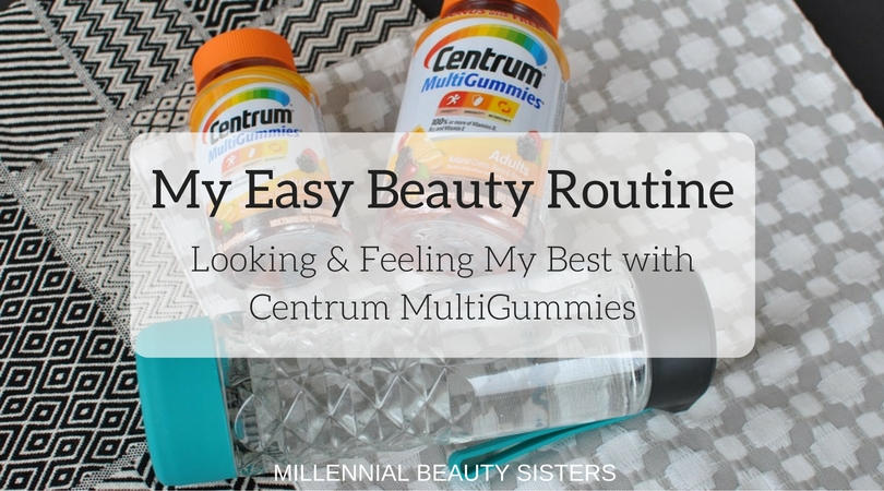 Centrum® MultiGummies® keep me looking and feeling great from the inside out..I help the process with this awesome beauty routine. @Walmart #ad #CentrumFunFlavors #CollectiveBias