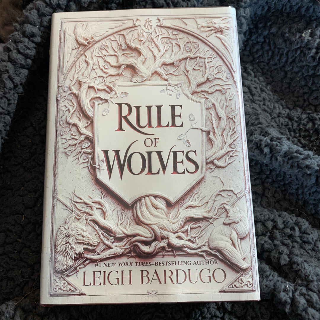 Rule of wolves book by Leigh Bardugo.
